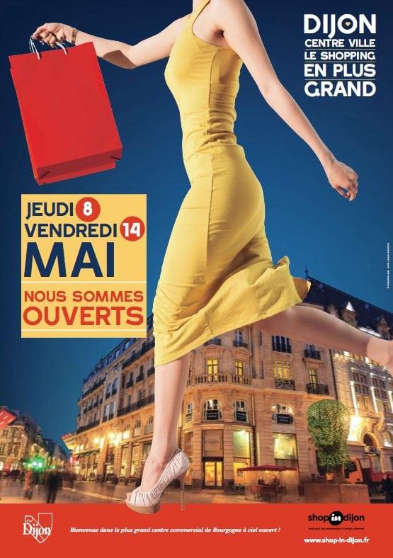 À Dijon cœur de ville, c'est ouvert les 8 et 14 mai !