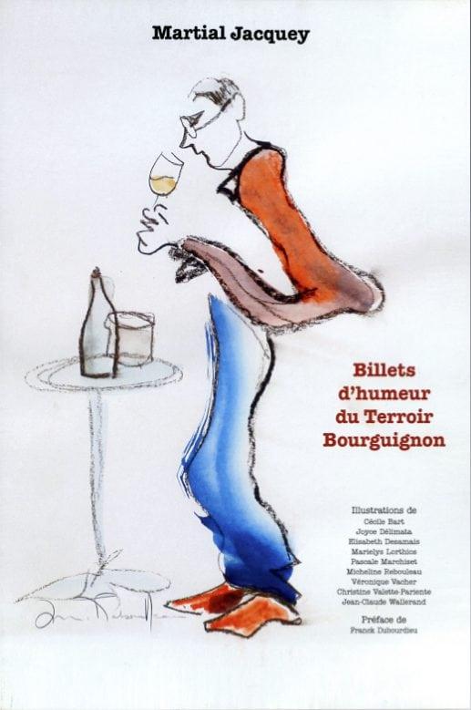 Martial Jacquey ou les miscellanées d'un fou de vin