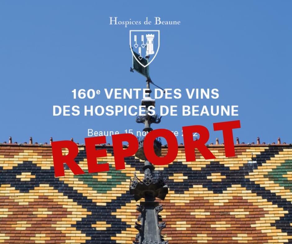 Scénario kafkaïen : la 160e vente des Hospices de Beaune finalement reportée