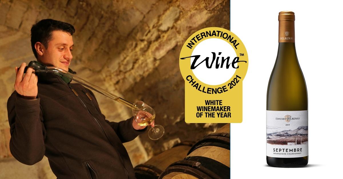 IWC 2021 : la maison Edouard Delaunay  remporte le prix du Winemaker de l'année pour ses vins blancs